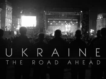Ukraine: The Road Ahead