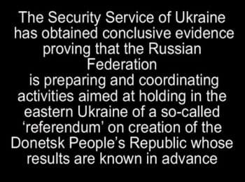 СБУ оприлюднила запис щодо так званого «референдуму» в Донецку із заздалегідь відомими результатами - англійською (18+ нецензурна лексика)