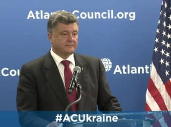 Speech by Peter Poroshenko at the USA Atlantic Council