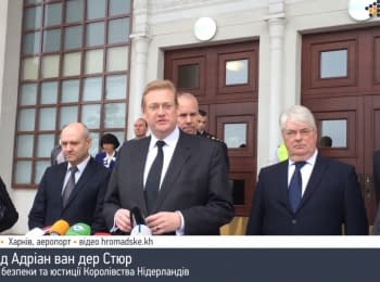 Minister of Security and Justice of the Netherlands thanked to the Ukrainians for help in the investigation
