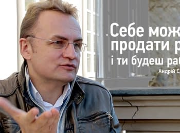 Andriy Sadovyi - you can sell yourselves and you will be a slave. Elections 2015