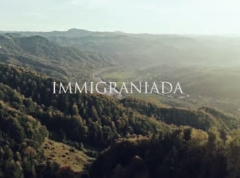 "Documentary about Ukrainians who decided to emigrate to European countries ""Immigraniada"""