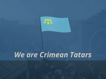 We are Crimean Tatars