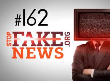 StopFakeNews: Fakes about visa-free regime, Putin and Ukrainian nationalists. Issue 162