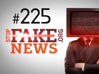 StopFakeNews: Issue 225