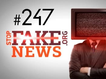 StopFakeNews: Issue 247